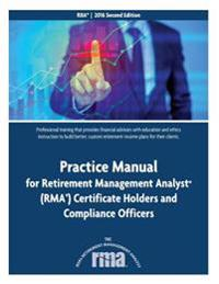 Practice Manual for Retirement Management Analyst (Rma) Certificate Holders and