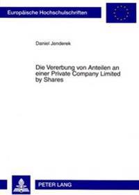 Die Vererbung Von Anteilen an Einer Private Company Limited by Shares