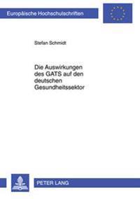 Die Auswirkungen Des Gats Auf Den Deutschen Gesundheitssektor