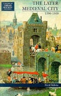 The Later Medieval City 1300-1500