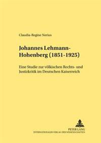 Johannes Lehmann-Hohenberg (1851-1925)