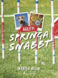 Agility! Springa snabbt