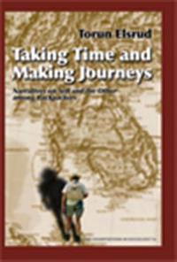 Taking Time and Making Journeys