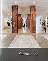 Arkitektur och liv i kvarteret Garnisonen