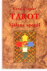 Tarot : själens spegel - Gerd Ziegler pdf epub