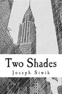 Two Shades