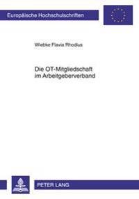 Die OT-Mitgliedschaft Im Arbeitgeberverband: Rechts- Und Satzungsfragen Des Stufenmodells