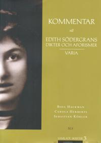 Kommentar till Edith Södergrans Dikter och aforismer