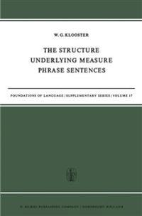 The Structure Underlying Measure Phrase Sentences
