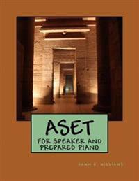 Aset: For Speaker and Prepared Piano