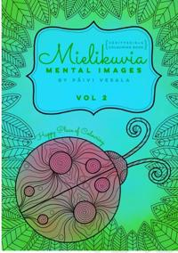 Mielikuvia vol 2 värityskirja - Mental Images vol 2 colouring book