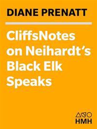CliffsNotes on Neihardt's Black Elk Speaks