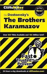 CliffsNotes on Dostoevsky's The Brothers Karamazov, Revised Edition