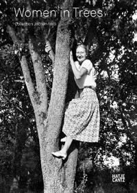 Women in Trees Collection Jochen Raib