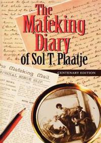The Mafeking Diary of Sol Plaatje
