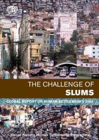 The Challenge of Slums: Global Report on Human Settlements 2003