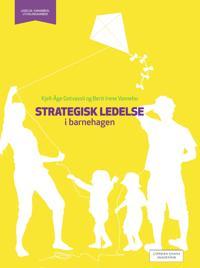 Strategisk ledelse i barnehagen