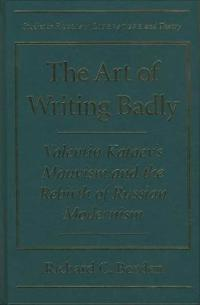 The Art of Writing Badly