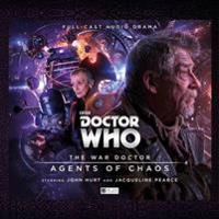 War Doctor 3: Agents of Chaos