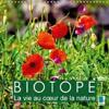 Biotope - La Vie au Coeur de la Nature 2017