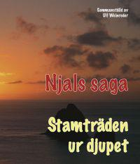 Njals saga : stamträden ur djupet