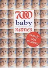 7000 baby names - classic and modern
