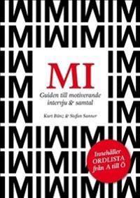 MI Guiden till motiverande intervju & samtal