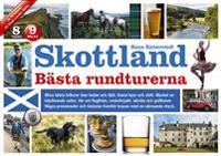 Skottland : bästa rundturerna