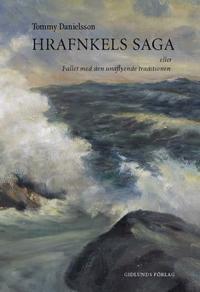 Hrafnkels saga eller Fallet med den undflyende traditionen
