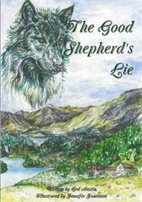 The Good Shepherd's Lie