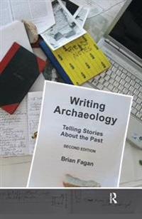 Writing Archaeology, Second Edition