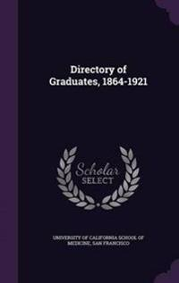 Directory of Graduates, 1864-1921