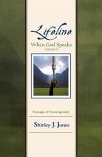 Lifeline: When God Speaks Volume 2