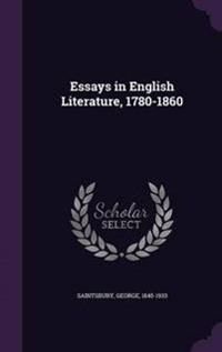 Essays in English Literature, 1780-1860
