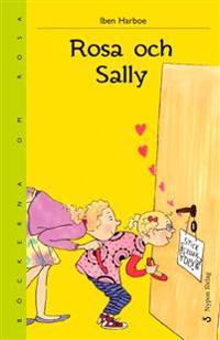 Rosa och Sally