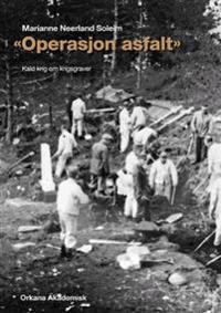 """Operasjon asfalt"""
