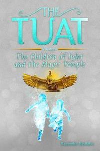 The Tuat Volume 1