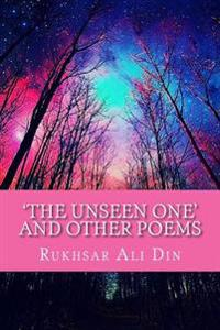 'The Unseen One' and Other Poems