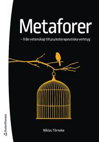 Metaforer - - från vetenskap till psykoterapeutiska verktyg