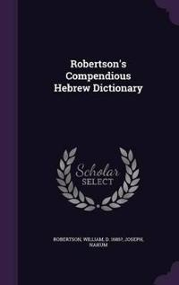 Robertson's Compendious Hebrew Dictionary