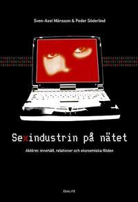 Sexindustrin på nätet - aktörer, innehåll, relationer och ekonomiska flöden
