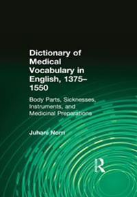 Dictionary of Medical Vocabulary in English, 1375-1550