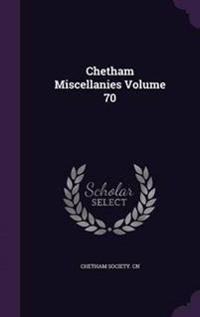 Chetham Miscellanies Volume 70