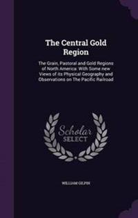 The Central Gold Region
