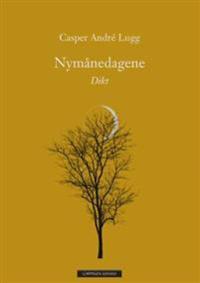 Nymånedagene - Casper André Lugg pdf epub