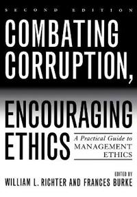 Combating Corruption, Encouraging Ethics