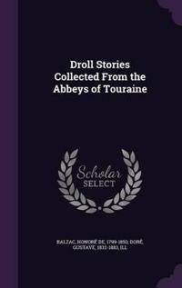 Droll Stories Collected from the Abbeys of Touraine