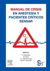 Manual de crisis en anestesia y pacientes criticos SENSAR