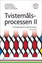 Tvistemålsprocessen II : En handledning för huvudförhandlingen