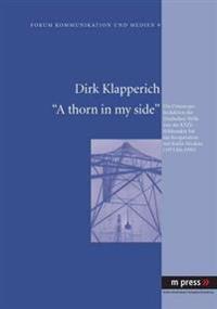A Thorn in My Side: Die Osteuropa-Redaktion Der Deutschen Welle Von Der Ksze-Schlussakte Bis Zur Kooperation Mit Radio Moskau (1975-1990)